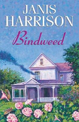 Bindweed - Harrison, Janis
