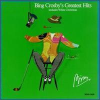 Bing Crosby's Greatest Hits - Bing Crosby