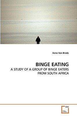 Binge Eating - Van Breda, Anna