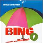 Bingo [Original Cast Recording]
