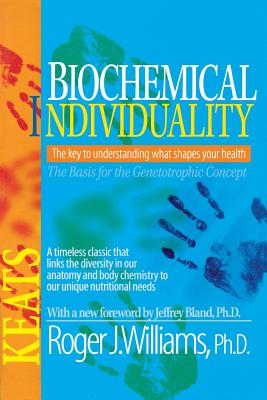 Biochemical Individuality - Williams, Roger