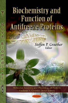 Biochemistry & Function of Antifreeze Proteins - Graether, Steffen P. (Editor)
