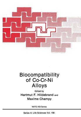 Biocompatibility of Co-Cr-Ni Alloys - Hildebrand, H (Editor)