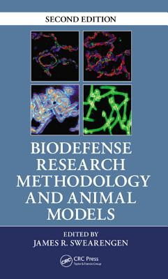 Biodefense Research Methodology and Animal Models - Swearengen, James R (Editor)