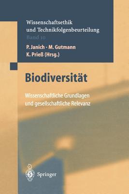 Biodiversitat: Wissenschaftliche Grundlagen Und Gesetzliche Relevanz - Janich, P (Editor), and Wutscher, F, and Gutmann, M (Editor)
