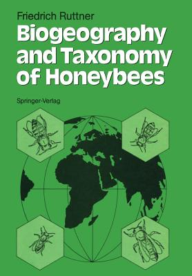 Biogeography and Taxonomy of Honeybees - Ruttner, Friedrich