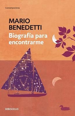 Biografia Para Encontrarme - Benedetti, Mario