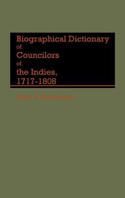 Biographical Dictionary of Councilors of the Indies - Burkholder, Mark a