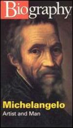 Biography: Michelangelo - Artist and Man