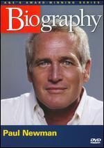Biography: Paul Newman - Hollywood's Charming Rebel