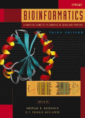 Bioinformatics: A Practical Guide to the Analysis of Genes and Proteins - Baxevanis, Andreas D (Editor), and Ouellette, B F Francis (Editor)