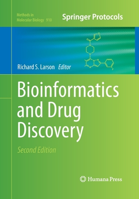 Bioinformatics and Drug Discovery - Larson, Richard S (Editor)