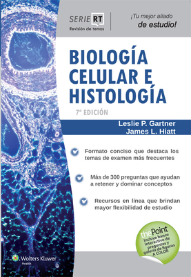 Biologia Celular E Histologia: Serie Revision de Temas - Gartner, Leslie P, PhD, and Hiatt, James L, PhD