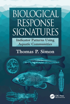 Biological Response Signatures - Simon, Thomas P (Editor), and Bryce (Contributions by), and Carlisle, Daren M (Contributions by)