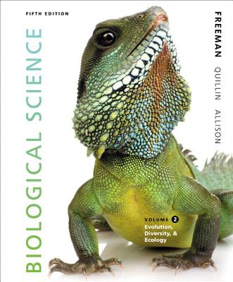 Biological Science Volume 2 - Freeman, Scott, and Quillin, Kim, and Allison, Lizabeth A.