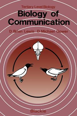 Biology of Communication - Lewis, D Brian
