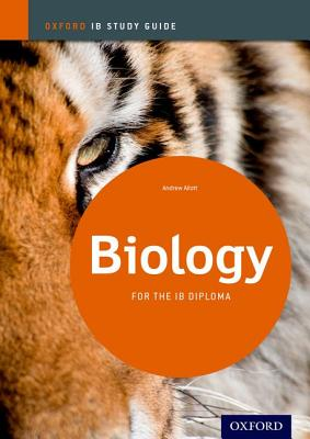 Biology Study Guide: Oxford IB Diploma Programme - Allott, Andrew
