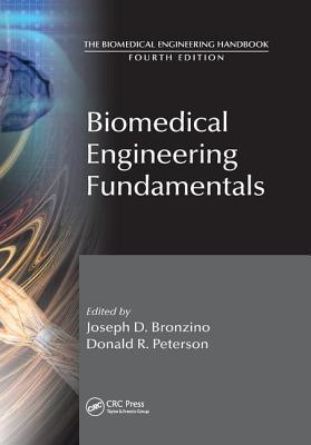 Biomedical Engineering Fundamentals - Bronzino, Joseph D., and Peterson, Donald R.