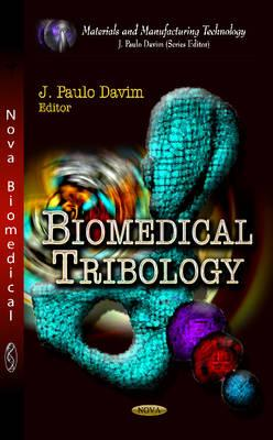 Biomedical Tribology - Davim, J. Paulo (Editor)