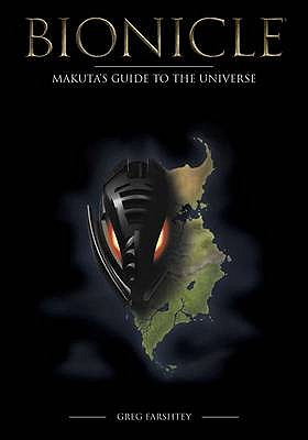 Bionicle: Makuta's Guide to the Universe - Farshtey, Gregory