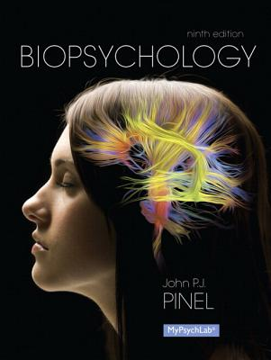 Biopsychology Plus New Mylab Psychology with Etext -- Access Card Package - Pinel, John P J