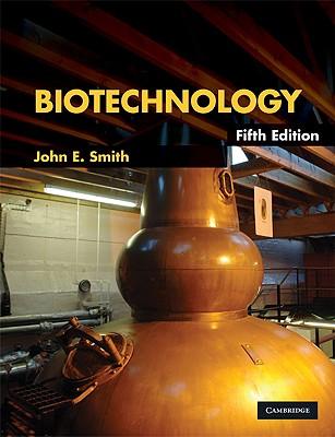 Biotechnology - Smith, John E