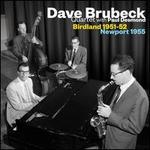 Birdland 1951-1952/Newport 1955