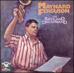 Birdland Dream Band [Bonus Tracks]