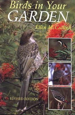 Birds in Your Garden - McCulloch, Ellen M.