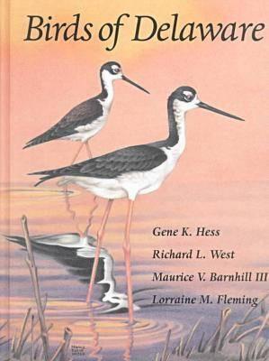 Birds of Delaware - Hess, Gene K