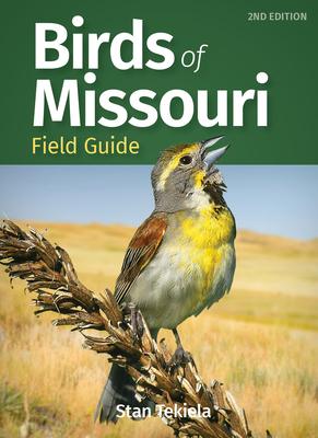 Birds of Missouri Field Guide - Tekiela, Stan