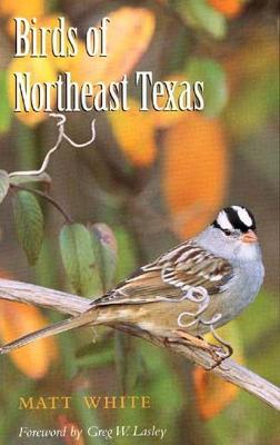 Birds of Northeast Texas - White, Matt