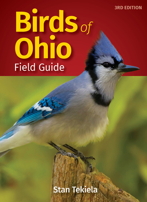 Birds of Ohio Field Guide - Tekiela, Stan