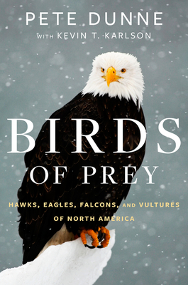 Birds of Prey - Dunne, Pete, and Karlson, Kevin T (Contributions by)