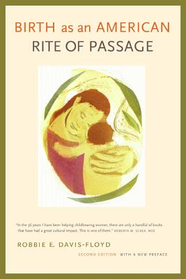 Birth as an American Rite of Passage - Davis-Floyd, Robbie E