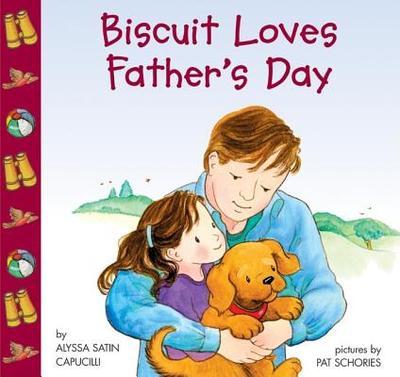 Biscuit Loves Father's Day - Capucilli, Alyssa Satin