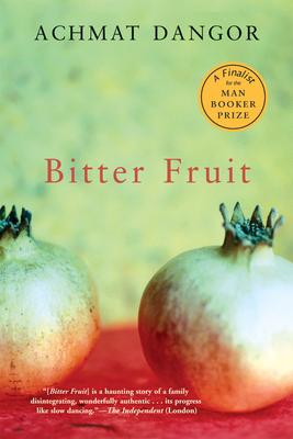 Bitter Fruit - Dangor, Achmat