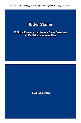 Bitter Money - Shipton, Parker MacDonald