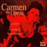 Bizet: Carmen - The Opera