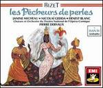 Bizet: Les Pêcheurs des perles; Ivan IV