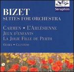 Bizet: Suites for Orchestra
