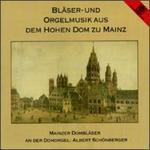 Bläser- und Orgelmusik aus dem Hohen Dom zu Mainz
