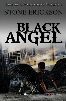 Black Angel - Erickson, Stone