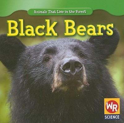 Black Bears - Macken, JoAnn Early, and Clidas, Jeanne (Consultant editor)