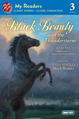 Black Beauty and the Thunderstorm - Hill, Susan