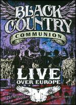 Black Country Communion: Live Over Europe [2 Discs]