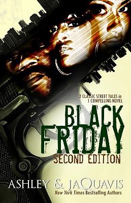 Black Friday - Ashley & JaQuavis