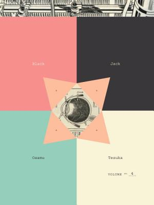 Black Jack, Volume 4 - Tezuka, Osamu
