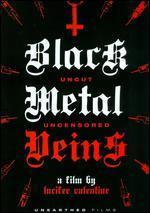 Black Metal Veins [Uncut and Uncensored]