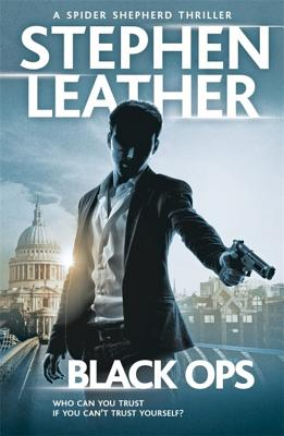 Black Ops: The 12th Spider Shepherd Thriller - Leather, Stephen